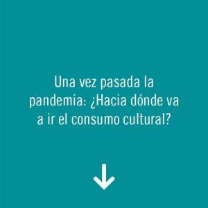 #CONNECTACULTURA POS-COVID19